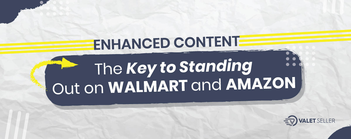 The Key To Standing Out On Walmart And Amazon