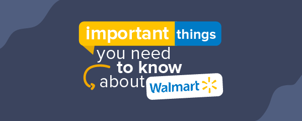 The Important Things You Need To Know About Walmart!