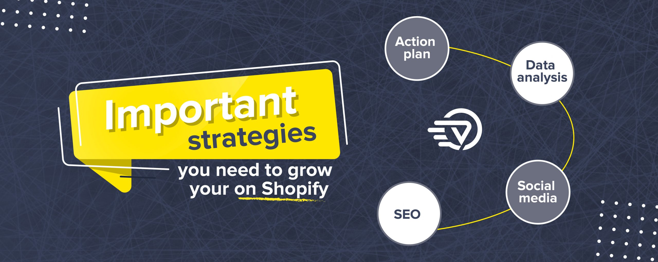 Important Strategies You Need To Grow Your On Shopify