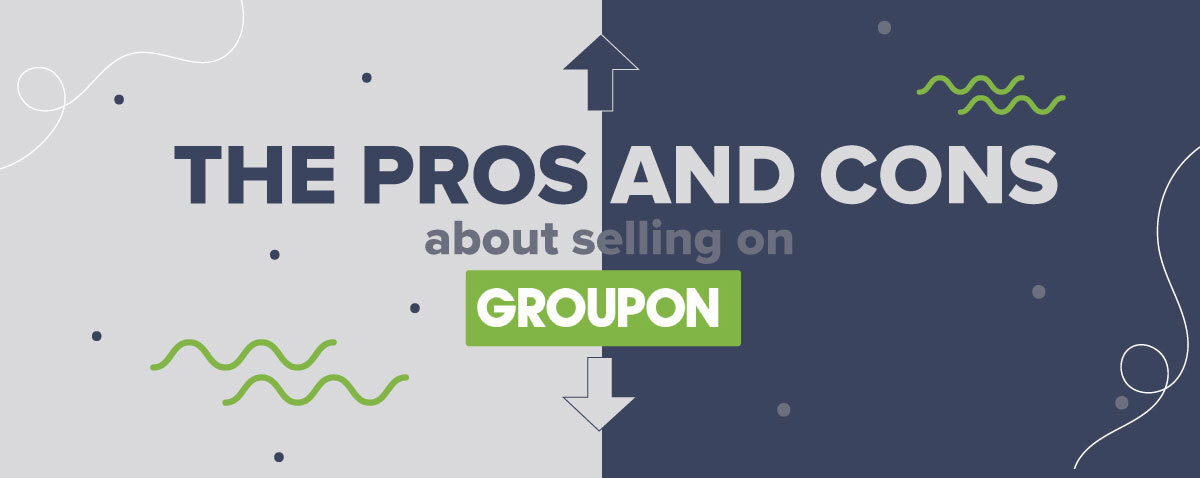 The Pros And Cons About Selling On Groupon