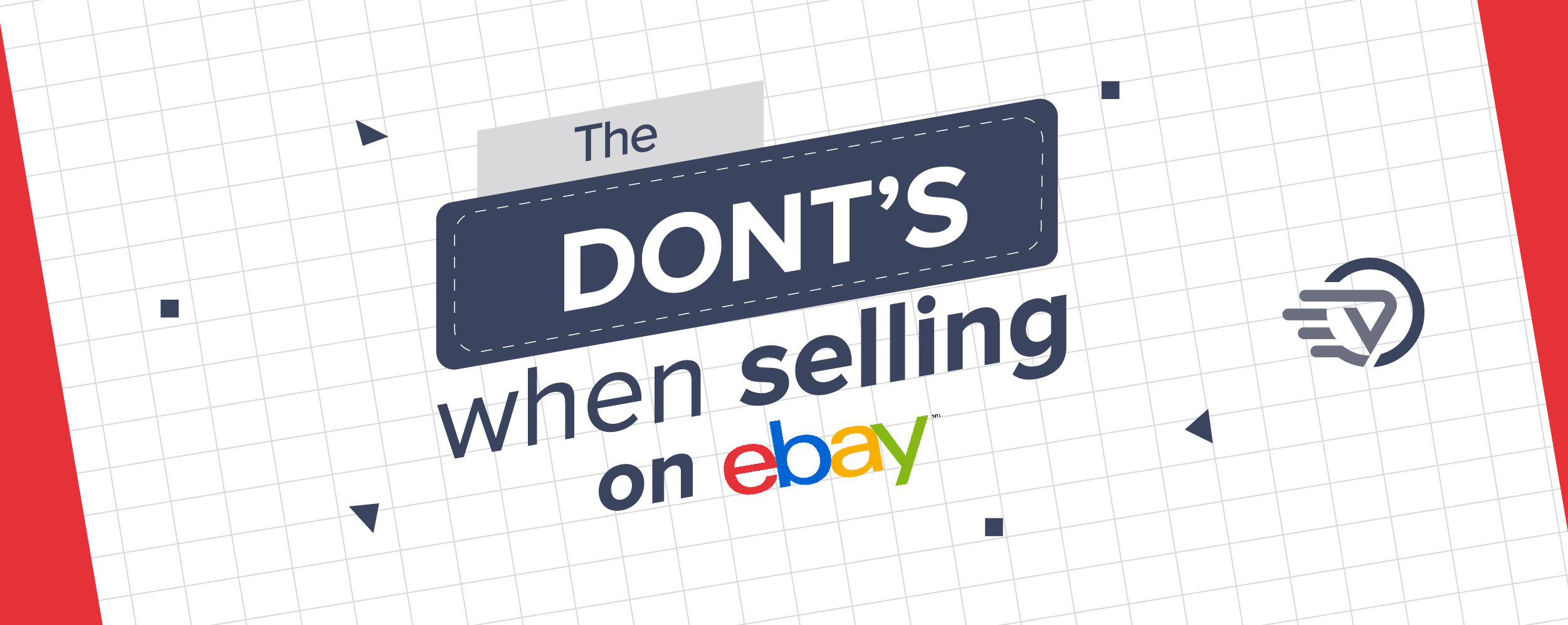 The DON'TS When Selling On EBAY, To Improve Your Sales