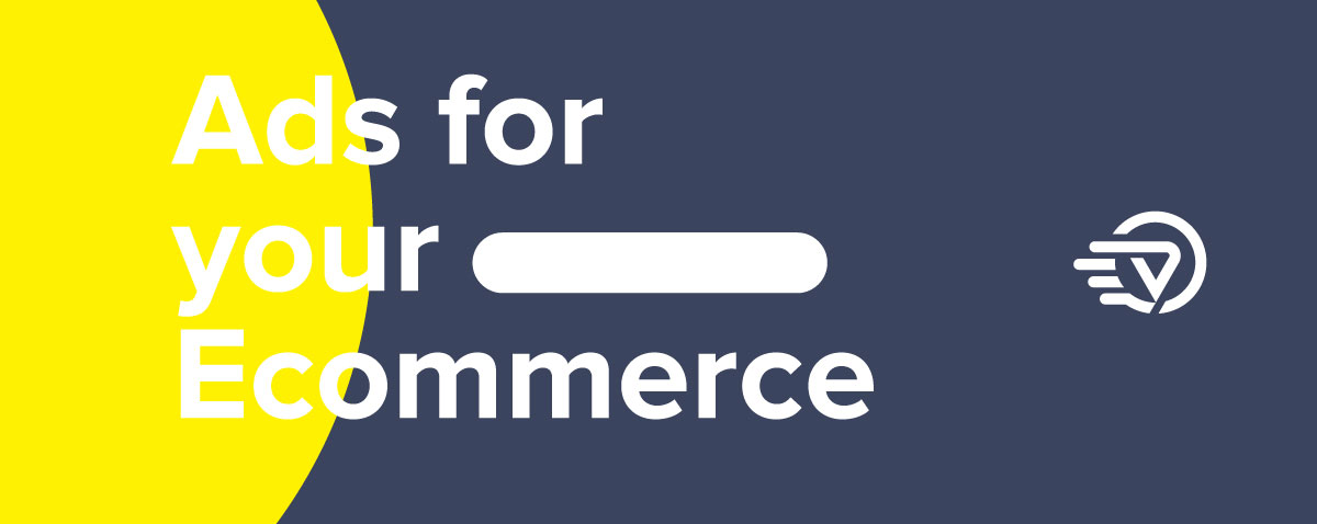 Ads and ecommerce