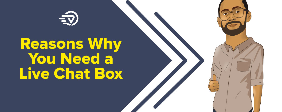 reasons why you need a live chat box