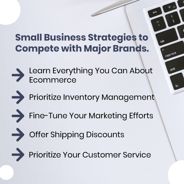 Small Business Strategies to Help You Compete with Major Brands