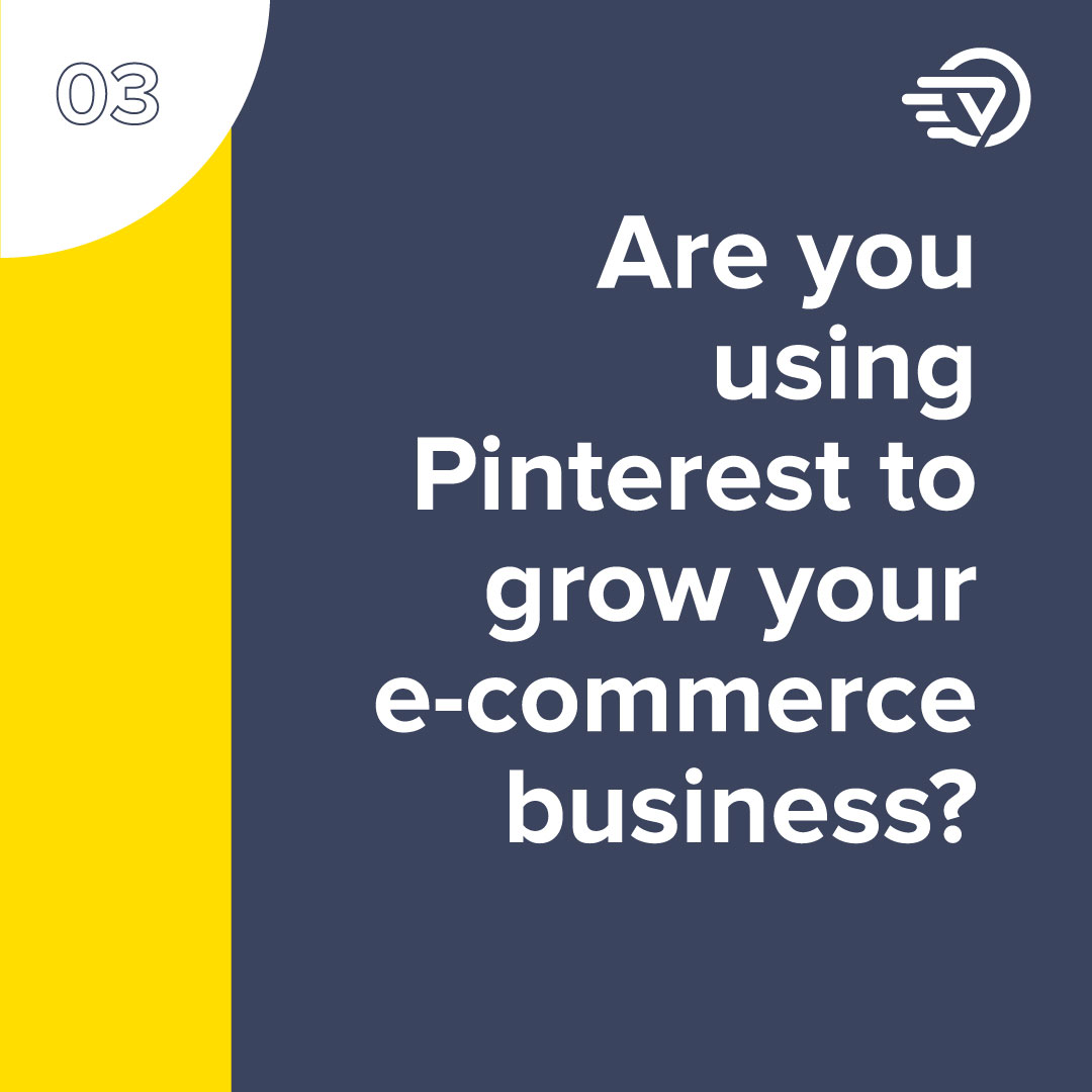 Pinterest To Grow Your e-Commerce